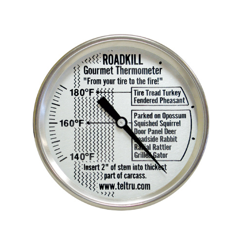 Tel-Tru Road Kill Meat Thermometer 2 inch Dial 5 inch Stem